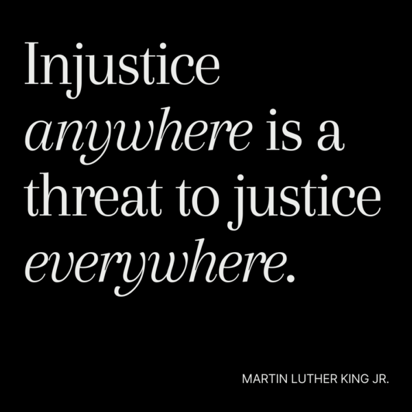 Martin Luther King Jr Quote-Injustice anywhere is a threat to justice everywhere.