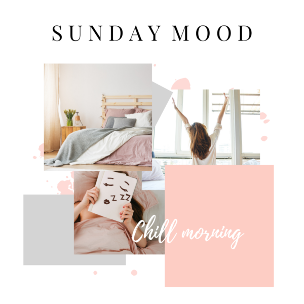 Pic Collage- Sunday Mood- Chill Morning- Person stretching- Person Reading
